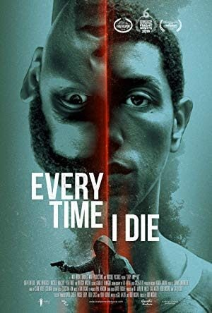 Every Time I Die (2019) izle