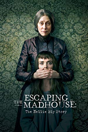 Escaping the Madhouse: The Nellie Bly Story Filmi HD izle