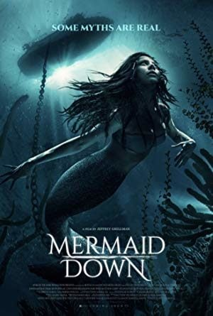 Mermaid Down 2019 Filmini izle