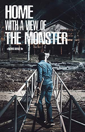 Home with a View of the Monster (2019) Filmi ViP izle
