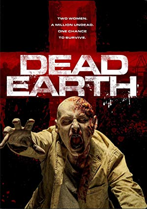 Dead Earth – Two of Us (2020) Korku Filmi izle