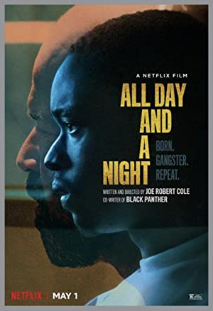 Bütün Gün ve Gece: All Day and a Night (2020)